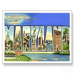 Greetings from MARYLAND MD Post Cards by scooterbaby