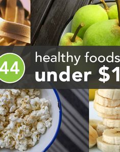 You CAN eat healthy on budget! Check out all these yummy foods under $1! |Greatist