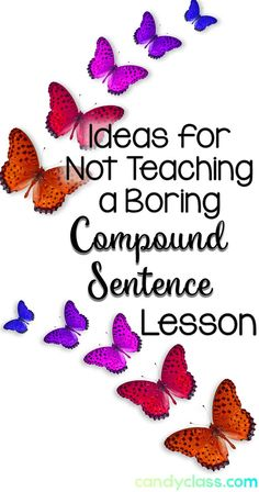 Find many ideas for teaching compound sentences, and a cute idea for introducing those fanboys. I really like idea #4 as a learning activity and how it incorporates the use of commas in a sentence. Find other grammar ideas at this blog!