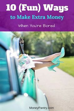 10 Fun ways to earn extra money when you are bored