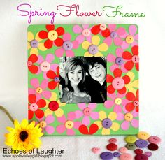 Echoes of Laughter: Make A Flower Frame