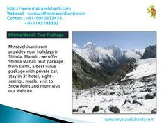 Shimla manali tour package  mytravelshanti.com offers your holidays in Shimla,Manali ,we provide Shimla Manali tour package from Delhi, with valuable package with private car, stay in 3* hotel, sight-seeing,meals and visit to Snow Point. http://mytravelshanti.com/tour-packages/indian-holidays/kerala-tour-package