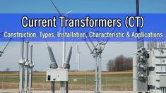 Current Transformers (CT) – Construction, Types, Installation, Characteristic & Applications #Transformer #CT #Types Single Phase Transformer, Current Transformer, Home Electrical Wiring, Electrical Switches, Electronic Engineering, Electrical Engineering, Transformer Construction, Construction Types, Electrical Substation