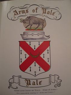 Ancient Yale Coat of Arms Our family  coat of Arms