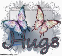 Butterfly hugs are beautiful! From m awesome sister, Diane! Love and Hugs to her and all my awesome sisters! Hugs And Kisses Quotes, Hugs N Kisses, Hug Quotes, Life Quotes, Hug Pictures, Hug Images, Butterfly Quotes, Butterfly Kisses, Butterfly Art