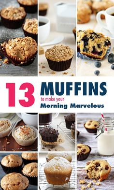 13 Muffins to Make Your Morning Marvelous and give yourself the delicious boost your day needs.