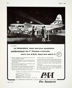 1956 Ad Pan American PAA President Sleeperette Super Stratocruiser Airline VEN6