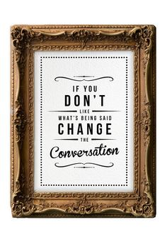 Retro Inspirational Quote Giclee Art Print - Vintage Typography Decor - Customize - Change The Conversation Mad Men UK