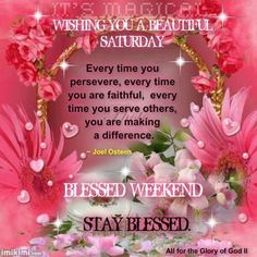 Wishing you a blessed Saturday
