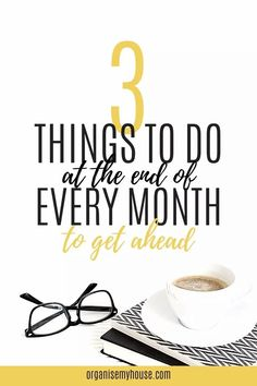 Great list of the 3 most essential things to do at the end of each month to make you feel more organised. Easy but so effective - which do you do? Every Month, Household Chores, The End, Staying Organized, Step Guide, Homemaking, Make You Feel, Organization, Organizing Ideas