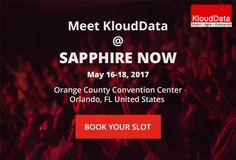 Catch up with KloudData COO Joydeep Das at SAPPHIRE NOW 2017. Register today!