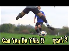 Learn Amazing Soccer Skills: Can You Do This!? Part 9 | F2Freestylers - YouTube