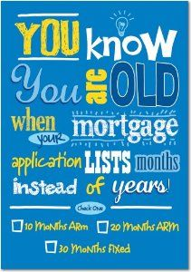 Mortgage Humor Www.EquityReach.com Funny Birthday Cards, Birthday Greetings, Mortgage Humor, Funny Christmas Cards, Holiday Cards, Facebook Status, Work Humor, Dating Memes, Funny Cards