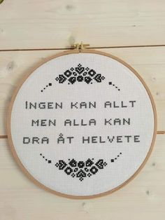 Funny Embroidery, Cross Stitch Embroidery, Cross Stitch Designs, Cross Stitch Patterns, Swedish Quotes, Funny Iphone Wallpaper, Love Words, Journal Inspiration, Art Quotes