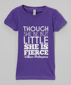 Purple 'She Is Fierce' Tee - Girls | Daily deals for moms, babies and kids... This is for my girlie!  However, I think I'm going to find one for myself since I am of small stature...