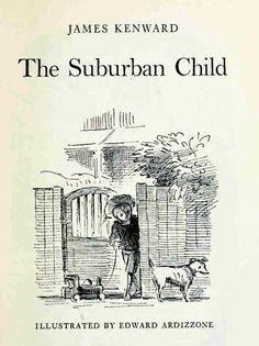 Edward Ardizzone  -  The Suburban Child