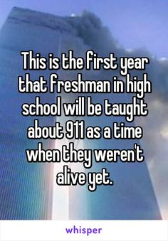 This is the first year that freshman in high school will be taught about 911 as…