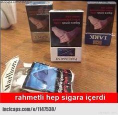 Rahmetli hep sigara içerdi