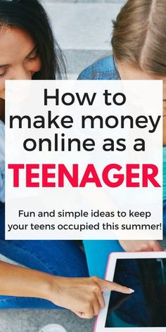 Great ways to make money online as a teenager this summer and beyond! Definitely pinning this! make money as a teen| ways teens can earn money| Ways teen can make extra cash|