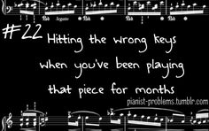 Sigh...Pianist Problems