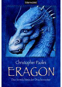 Das Vermächtnis der Drachenreiter. Eragon 01. - Christopher Paolini