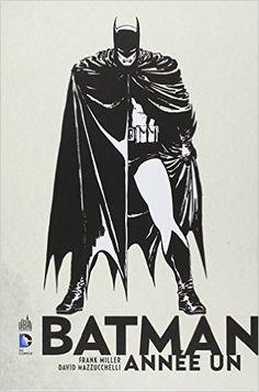 BATMAN ANNÉE UN - Frank Miller, David Mazzucchelli
