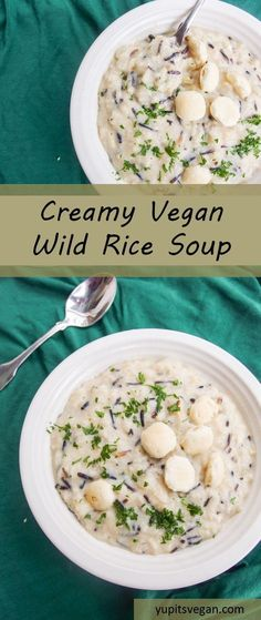 cool Creamy Wild Rice Soup | yupitsvegan.com. A hearty vegan soup made totally from s...by http://dezdemon99-recipes4u.gdn