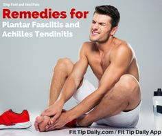 Don't let foot pain slow you down. Use these remedies for plantar fasciitis and achilles tendinitis to get back on your feet!  #plantarfascitis