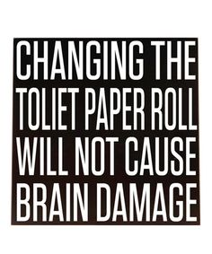 Take a look at this Black & White Changing Toilet Paper Wall Art by Vinyl Crafts on #zulily today!