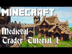 Minecraft Tutorial: Medieval Trader (Part 1) - YouTube