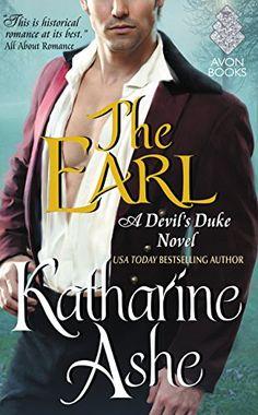 The Earl: A Devil's Duke Novel by Katharine Ashe https://www.amazon.com/dp/0062412752/ref=cm_sw_r_pi_dp_x_sEKcyb40H4JHE