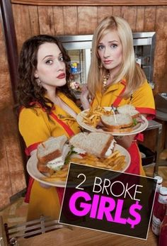 2 Broke Girls, need a job, until we can get the old one back as Pinterest Prostate Message therapists.. We were replaced by fresh Corn. .....  wait till they quit too...