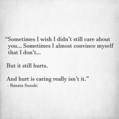 Ideas For Quotes Love Hurts Broken Hearted Sad Breakup Sad Quotes About Him, I Miss Him Quotes, Care About You Quotes, Missing You Quotes For Him, Love Yourself Quotes, New Quotes, Inspiring Quotes About Life, Funny Quotes, Quotes About Fate