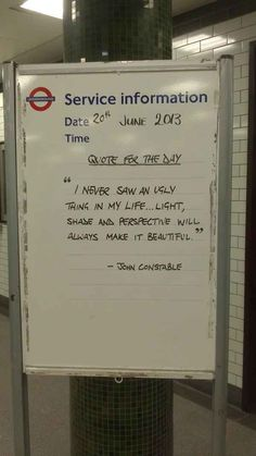 Thought provoking, inspiring, life-enhancing quotes. | 24 London Underground Signs That Will Brighten Your Day