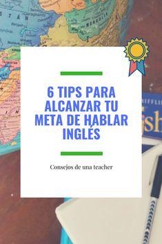 Consejos para aprende inglés rápido: 6 cosas que puedes hacer tú mismo para aprender inglés. Boss Babe, Beauty, Learning English, Goals, Tips, Beauty Illustration