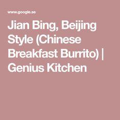 Jian Bing, Beijing Style (Chinese Breakfast Burrito)   Genius Kitchen