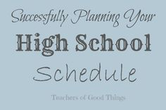 Successfully Planning Your High School Schedule