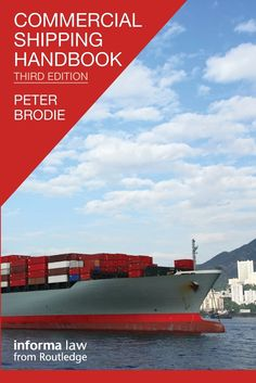 Availability: http://130.157.138.11/record=b3837733~S13 Commercial Shipping Handbook [Third Edition]: Peter Brodie