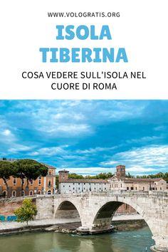 Guida completa e dettagliata per visitare l'isola Tiberina a Roma.  #viaggi #turismo #italia #viaggiare World History, Mansions, House Styles, Places, Travel, Allah, Beauty, Rome, Tourism