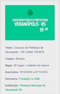 É realizado Concurso da Prefeitura de Veranópolis para o provimento de cargos do seu quadro de pessoal, sob o regime estatutário.