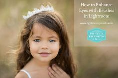 How to Enhance Eyes in Lightroom. http://www.lightroompresets.com/blogs/pretty-presets-blog/13837521-how-to-enhance-eyes-in-lightroom