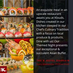 An exquisite meal in an upscale restaurant awaits you at #Klouds. Dishes created in our kitchen steeped in our Chef's Culinary Tradition with a focus on local produce & products. Dine with us! Our Themed Night presents our exceptional & succulent #AsianBuffet.   Call 17360000