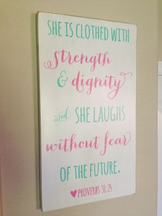 """Proverbs 31:25  - Distressed Wood Sign - """"Strength & Dignity"""""""