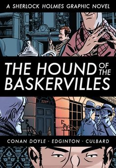 The Paperback of the The Hound of the Baskervilles: A Sherlock Holmes Graphic Novel (Illustrated Classics) by Arthur Conan Doyle, I. Sherlock Holmes, Gulliver's Travels, Arthur Conan Doyle, Sir Arthur, Bd Comics, British Library, Comic Book Covers, Paperback Books, Detective
