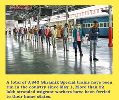 A total of 3,840 Shramik Special trains have been run in the country since May 1 amid the coronavirus-triggered lockdown,
