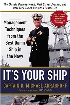 D.Michael Abrashoff is known for his extraordinary captainship in the U.S Navy's warship USS Benfold. The ship was equipped with state-of-the-art AEGIS combat systems and anti-aircraft missiles but the production of the ship was not doing so great. When Abrashoff took command of the ship, within months, it became the best ship in the navy.