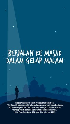 balasan bagi yang berjalan ke masjid dalam keadaan gelap Message Quotes, Reminder Quotes, Self Reminder, Islamic Love Quotes, Muslim Quotes, Islamic Inspirational Quotes, Quran Quotes, Faith Quotes, Life Quotes
