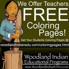 Woodland Indian Educational Programs - Coloring Pages. Lots of different tribes represented.