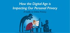 The Concept of Privacy in the Digital Age