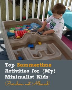 Top Summertime Activities for {My} Minimalist Kids: Boredom not Allowed!